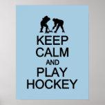 Keep Calm & Play Hockey custom colour poster