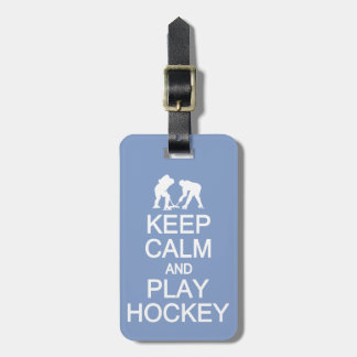 Keep Calm & Play Hockey custom luggage tag