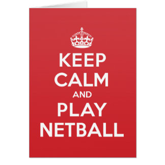 Keep Calm Play Netball Greeting Note Card