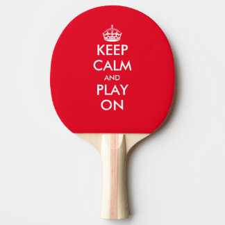 Keep calm play on table tennis ping pong paddle