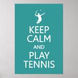 Keep Calm & Play Tennis custom colour poster