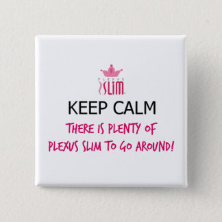 Keep Calm Plexus Slim Button