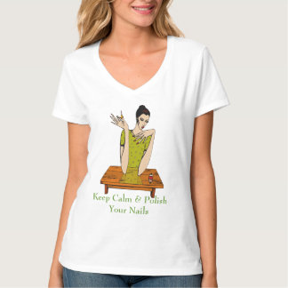 Keep Calm & Polish Your Nails T-Shirt