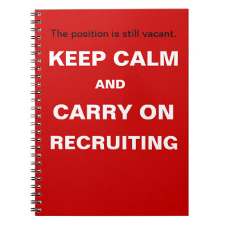 Keep Calm Recruiting Funny Recruitment Slogan Notebook