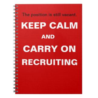 Keep Calm Recruiting Funny Recruitment Slogan Spiral Note Book