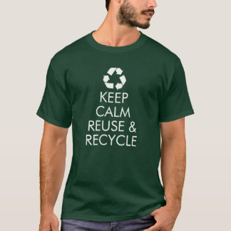 """Keep Calm Reuse & Recycle"" T-Shirt (Green)"