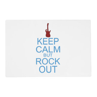 Keep Calm Rock Out – Parody - Pick Your Background Placemat