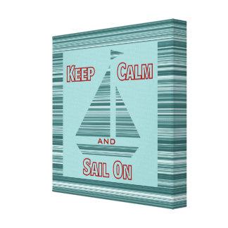 Keep Calm & Sail On Canvas Art