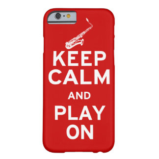 Keep Calm Saxophone Barely There iPhone 6 Case