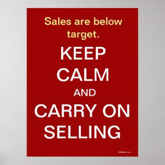 Keep Calm Selling Motivational Humor Sales Slogan Poster