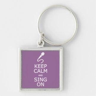 Keep Calm & Sing On custom color key chain
