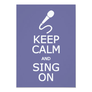 Keep Calm & Sing On custom invitations