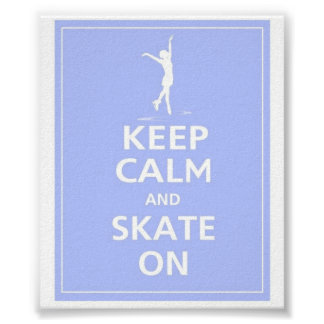 Keep Calm... Skates on Poster