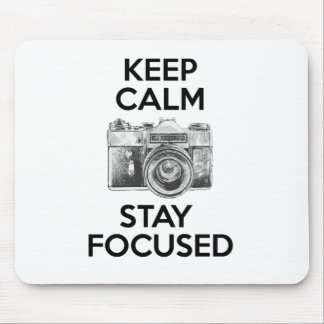 Keep Calm Stay Focused Mouse Pad