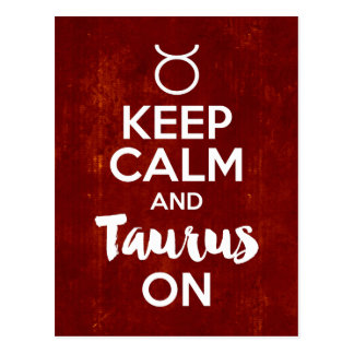 Keep Calm Taurus On Birthday Astrology Postcard