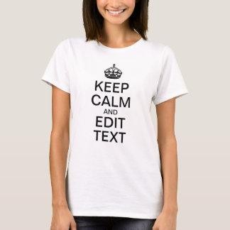 Keep Calm Template - Ladies White T-Shirt