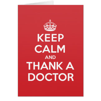 Keep Calm Thank Doctor Greeting Note Card