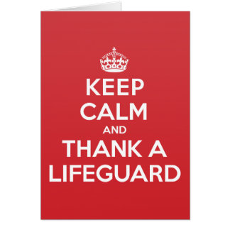 Keep Calm Thank Lifeguard Greeting Note Card