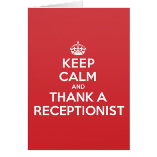 Keep Calm Thank Receptionist Greeting Note Card