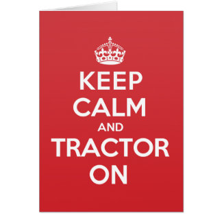 Keep Calm Tractor Greeting Note Card