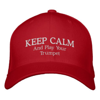 Keep Calm Trumpet Music Embroidered Hat