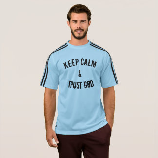 Keep Calm & Trust God T-Shirt