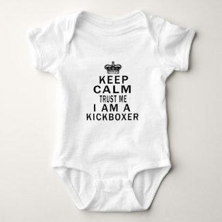 Keep Calm Trust Me I Am A Kickboxer Baby Bodysuit