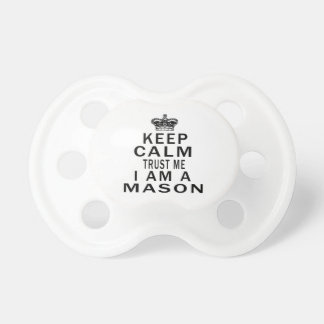 Keep Calm Trust Me I Am A Mason Dummy