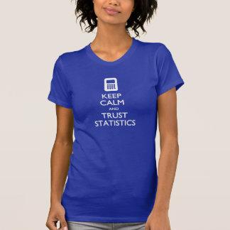 Keep Calm Trust Statistics Big Data T-shirt