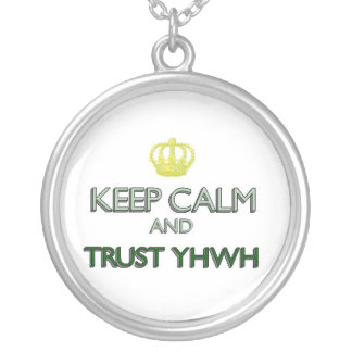Keep Calm Trust YHWH Silver Plated Necklace