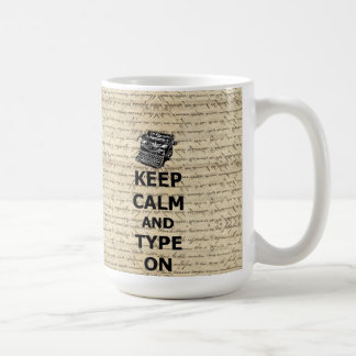 Keep calm & type on coffee mug