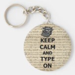 Keep calm & type on keychains