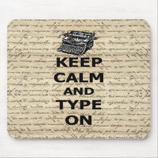 Keep calm & type on mousepads