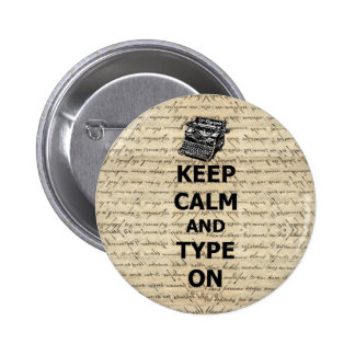 Keep calm type on pinback buttons