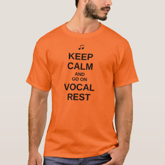 """Keep Calm"" Vocal Rest T-Shirt - Dark Text"