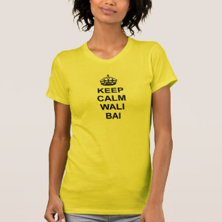 Keep Calm Wali Bai T-shirt