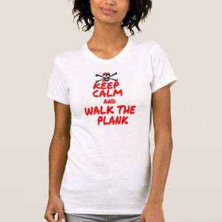 KEEP CALM & WALK THE PLANK T-Shirt