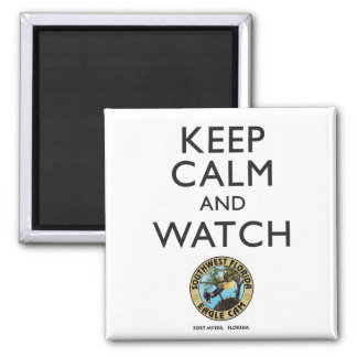Keep Calm & Watch the Southwest Florida Eagle Cam Magnet