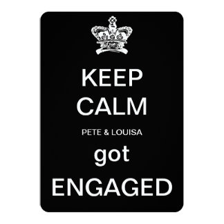 keep calm we got ENGAGED Card