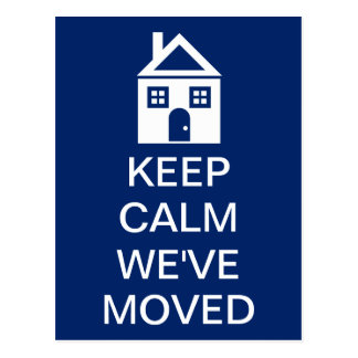 Keep Calm We ve Moved Post Cards