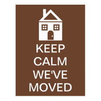 Keep Calm We ve Moved Post Card