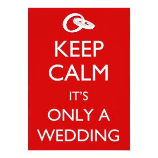Keep Calm Wedding Invitation