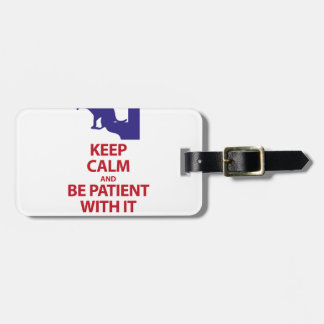Keep Calm with Human Stupidity Luggage Tag