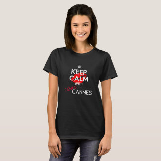 Keep Calm with I Love Cannes version 3 (Women) T-Shirt