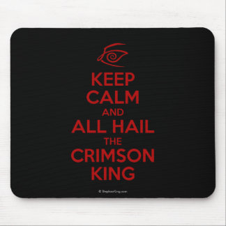 Keep Calm with the Crimson King Mouse Pad