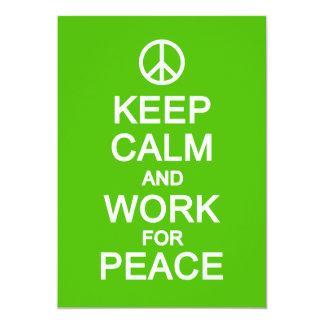 Keep Calm & Work for Peace, customize 13 Cm X 18 Cm Invitation Card