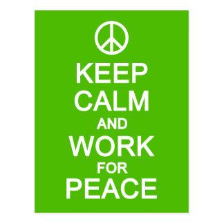 Keep Calm & Work For Peace postcard, customise Postcard