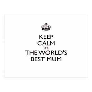 keep calm worlds Best mum mothers day gift Postcard