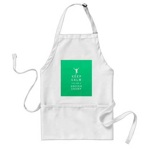Keep Calm you are a Soccer Champ Aprons