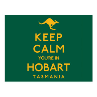 Keep Calm You're in Hobart! Postcard